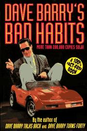 Cover of: Dave Barry's bad habits: a 100% fact-free book