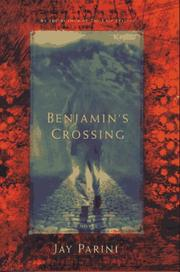 Cover of: Benjamin's Crossing | Jay Parini
