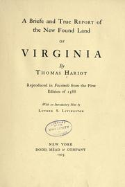 Briefe and true report of the new found land of Virginia by Thomas Hariot