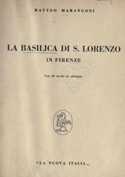 Cover of: La basilica di S. Lorenzo in Firenze