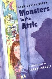 Cover of: Monsters in the attic | Dian Curtis Regan