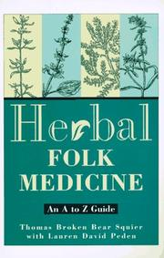 Cover of: Herbal folk medicine | Thomas K. Squier