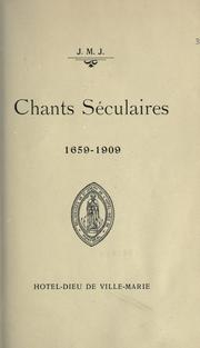 Cover of: Chants séculaires, 1659-1909