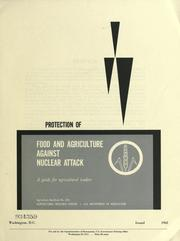 Cover of: Protection of food and agriculture against nuclear attack |