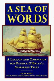 Cover of: A sea of words: a lexicon and companion for Patrick O'Brian's seafaring tales