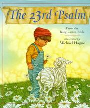 Cover of: The 23rd Psalm: From the King James Bible