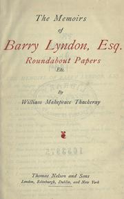 Cover of: The memoirs of Barry Lyndon, Esq., Roundabout papers, etc