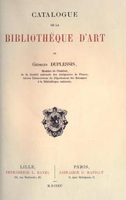 Cover of: Catalogue de la bibliothèque d'art de Georges Duplessis