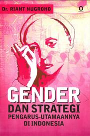 Cover of: Gender dan strategi pengarus-utamaannya di Indonesia