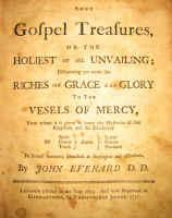 Cover of: Some Gospel treasures, or The holiest of all unvailing | John Everard
