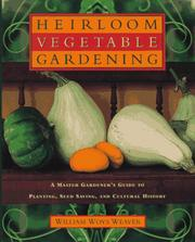 Cover of: Heirloom vegetable gardening