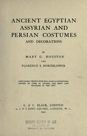 Cover of: Ancient Egyptian, Assyrian and Persian costumes and decorations by Mary Galway Houston