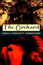 The orchard by Adele Crockett Robertson