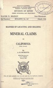 Cover of: Manner of locating and holding mineral claims in California | A. H. Ricketts