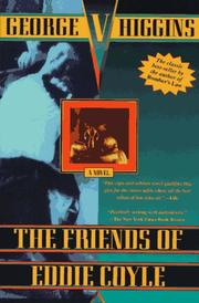 Cover of: The friends of Eddie Coyle