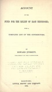 Cover of: Account of the fund for the relief of East Tennessee