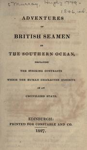 Adventures of British seamen in the southern ocean by Murray, Hugh