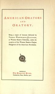 Cover of: American orators and oratory: Being a report of lectures delivered
