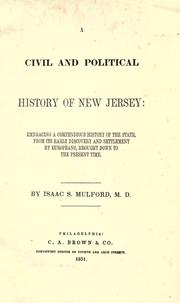 Cover of: A civil and political history of New Jersey | Issac S. Mulford