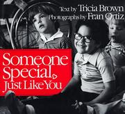 Cover of: Someone Special, Just Like You (An Owlet Book) | Tricia Brown