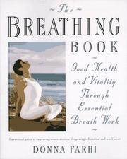 Cover of: The breathing book | Donna Farhi