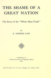 Cover of: The shame of a great nation by E. Norine Law