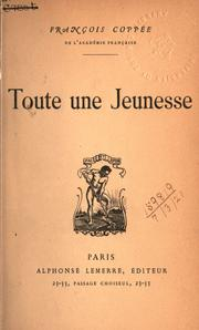 Cover of: Toute une jeunesse