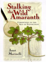 Cover of: Stalking the wild amaranth | Janet Marinelli