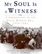 Cover of: My soul is a witness: a chronology of the civil rights era in the United States, 1954-1965
