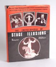 Cover of: The encyclopedia of stage illusions
