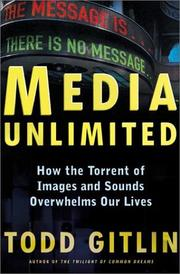 Cover of: Media Unlimited | Todd Gitlin