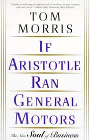 Cover of: If Aristotle Ran General Motors