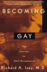 Cover of: Becoming gay | Richard A. Isay