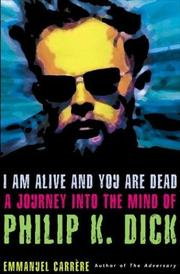 Cover of: I am alive and you are dead