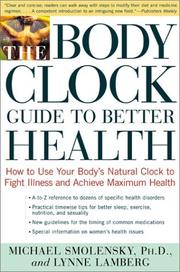 Cover of: The Body Clock Guide to Better Health | Michael Smolensky