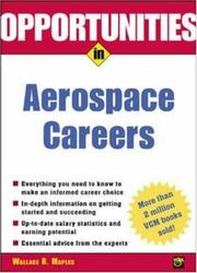 Cover of: Opportunities in Aerospace Careers, Rev. Ed