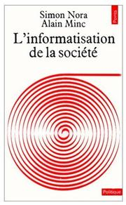 Cover of: L' informatisation de la société by Simon Nora