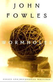 Cover of: Wormholes: essays and occasional writings