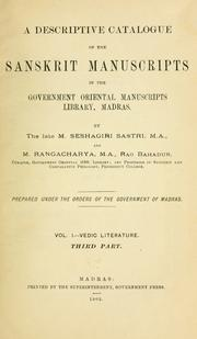 Cover of: A descriptive catalogue of the Sanskrit manuscripts of the Government Oriental Manuscripts Library, Madras