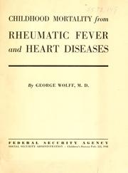 Cover of: Childhood mortality from rheumatic fever and heart diseases