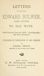 Cover of: Letters of the late Edward Bulwer, Lord Lytton, to his wife