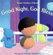 Cover of: Good night, God bless | Susan Heyboer O
