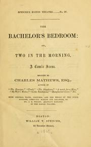 Cover of: The bachelor's bedroom, or, Two in the morning