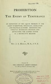 Cover of: Prohibition, the enemy of temperance | J. A. Homan