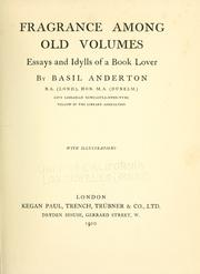 Fragrance among old volumes by Basil Anderton
