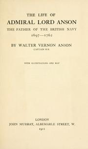 Cover of: The life of Admiral Lord Anson