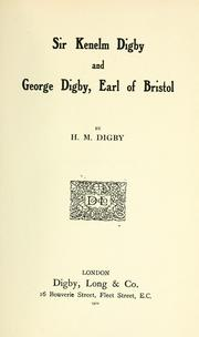 Cover of: Sir Kenelm Digby and George Digby, Earl of Bristol