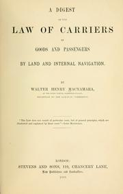 Cover of: A digest of the law of carriers of goods and passengers by land and internal navigation