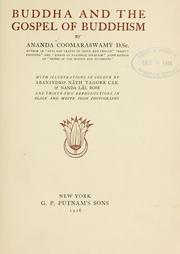 Buddha and the gospel of Buddhism by Ananda Kentish Coomaraswamy