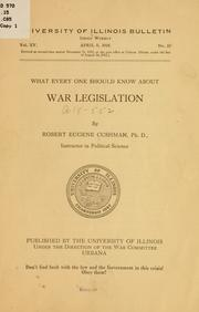 Cover of: What every one should know about war legislation